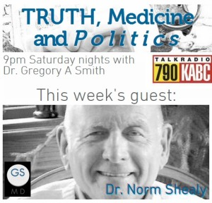 Dr. Norm Shealy on Truth Medicine and Politics